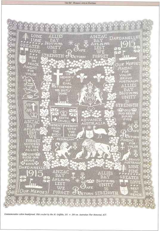 Commemorative cotton bedspread that was filet crocheted by Mrs M. Griffiths. It has dimensions of 261 x 200cm as has been donated to the Australian War Memorial, ACT. Photo is found in The Gentle Arts: 200 Years of Australian Women's Domestic & Decorative Arts by Jennifer Isaacs (1987) Willoughby: Lansdowne Press page 155