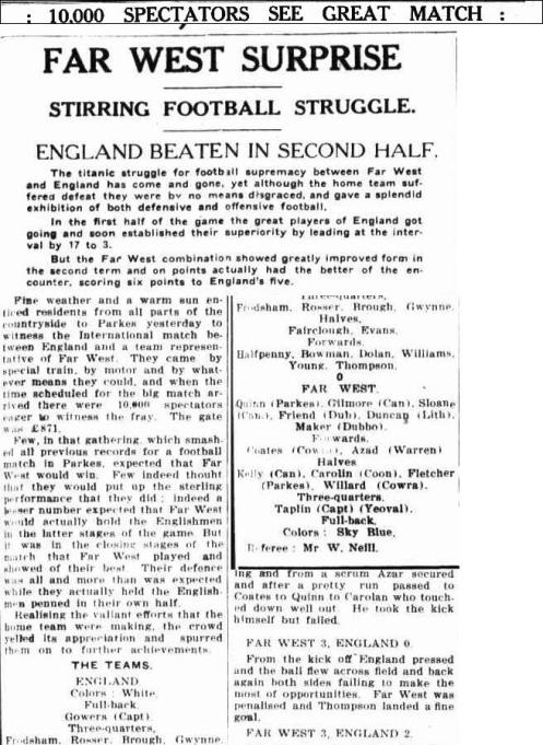 A huge crowd attends a memorable game of rugby league. Source: 10,000 SPECTATORS SEE GREAT MATCH FAR WEST SURPRISE. (1928, July 19). Western Champion (Parkes, NSW : 1898 - 1934), p. 11. Retrieved August 26, 2015, from http://nla.gov.au/nla.news-article113532433