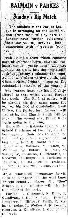 Parkes host Balmain Tigers Rugby League Football Club Source: BALMAIN v PARKES. (1934, June 1). Western Champion (Parkes, NSW : 1898 - 1934), p. 5. Retrieved August 25, 2015, from http://nla.gov.au/nla.news-article113516414