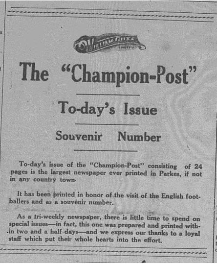 Although The Champion Post was being printed three times a week - Mondays, Wednesdays and Fridays - the visit of the English rugby league team to Parkes prompted a