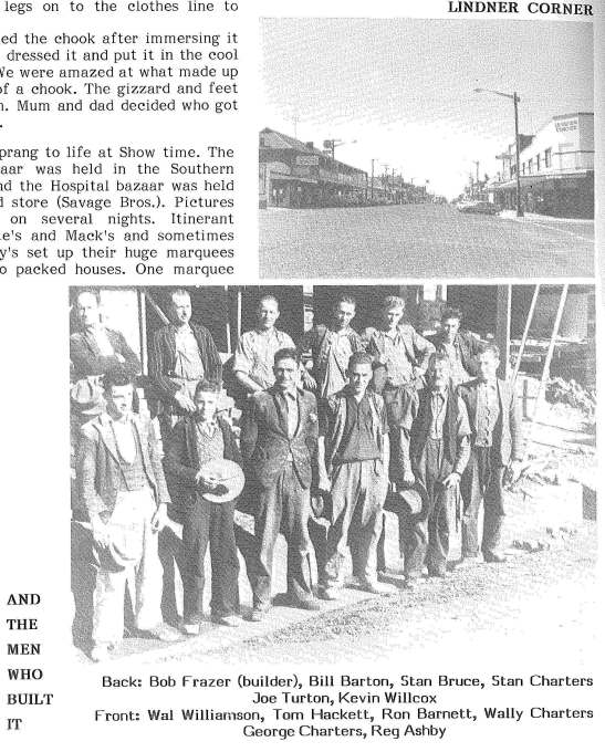Photographs of Lindner Corner and the builders who built it. Bob Frazer was the builder that Bill Lindner used to build several buildings in Peak Hill. Source: A History of Peak Hill and District Chappel, Charles B. (ed) (1989) Parramatta: Macarthur Press, page 324 Print