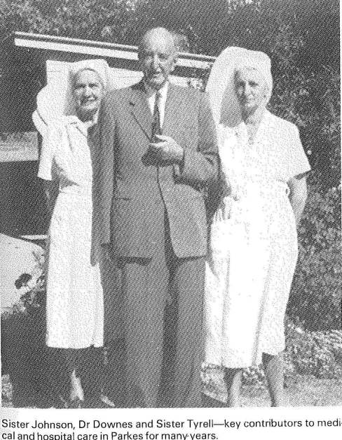 Photograph of Sister Johnson and Sister Tyrell - two of the owners of Rosedurnate Private Hospital. They are standing alongside Dr Downes. Source: Parkes: 100 Years of Local Government by Ron Tindall (editor) Griffin Press Limited: Netley, South Australia page 167