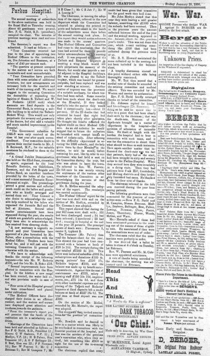 The report of the annual meeting of the Parkes Hospital committee. It highlights that there are many effects on the health of Parkes Shire residents that today's residents will probably never experience. Source: The Western Champion Friday January 28, 1898 page 16