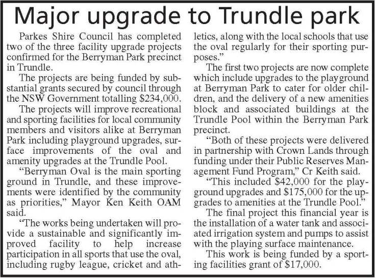 Parkes Shire Council is ensuring that Berryman Park receives the improvements required to continue to entice residents and visitors to enjoy Berryman Park. Source: Parkes Champion Post Friday, March 4, 2016 page 8