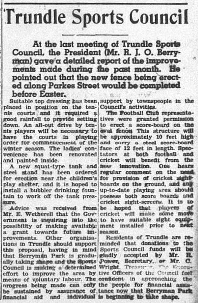Newspaper report on the improvements that Trundle Sports Council had planned and implemented. Oliver Berryman was president during this time. Source: The Trundle Star Friday April 9 1954