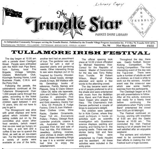 Report on the inaugural Tullamore Irish Festival. Over 1,000 people attended - not including children under 10 years old. Source: The Trundle Star 31st March 2004, page 1
