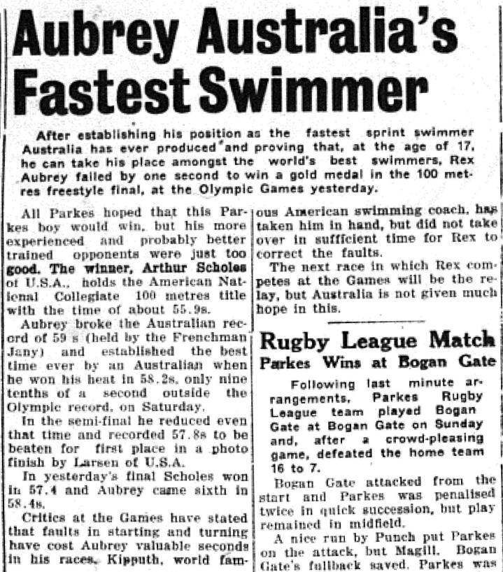 The headline proclaims it all - Rex is Australia's Fastest Swimmer! Taking on the world, Rex Aubrey did Parkes Shire and Australia proud. Source: Parkes Champion Post July 28, 1952