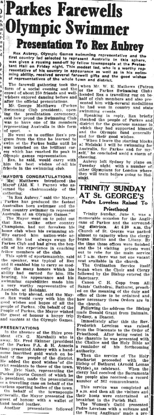 Parkes Shire farewelled Rex Aubrey with pride that he was a local, remained local to train and was the first Olympian chosen from a country location! Source: Parkes Champion Post June 12, 1952