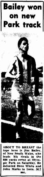 Photograph of Jim Bailey winning the 880 yards at Olympic Park. The new cinders track felt hard to Bailey, a far cry from the grass athletics fields in the Parkes Shire that he ran on. Source: The Argus Monday 29 January 1951, page 13