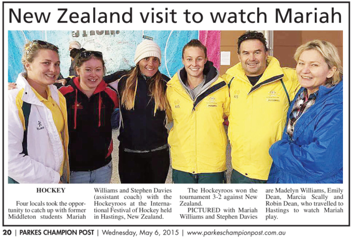 The dedication of Mariah's fans. Four Parkes locals headed to New Zealand to watch Mariah participate in the International Festival of Hockey, which the Hockeyroos won. Also pictured is triple Olympian Stephen Davies who was the Assistant Coach. Source: Parkes Champion Post Wednesday May 6, 2015 page 20