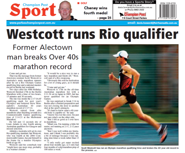 Back of the Parkes Champion Post! Scott Westcott breaks Over 40s marathon record and sets an Olympic Games qualifying time. Source: Parkes Champion Post Wednesday October 15, 2015 page 28