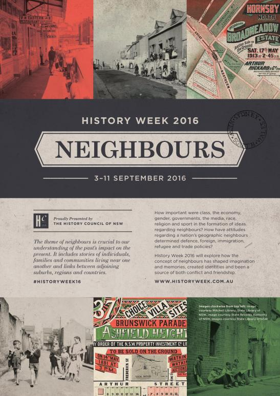 The official poster for History Week 2016. The History Council of NSW is highlighting the impact of neighbours. Source: History Council of NSW website