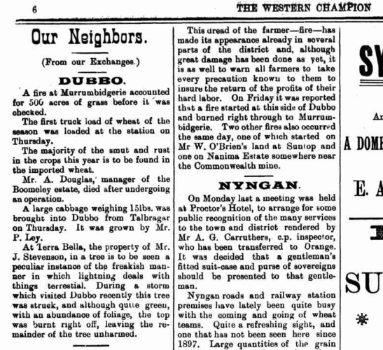 A regular feature of the early local newspaper was Our Neighbors [sic]. These stories would highlight how other districts may need assistance from the people of Parkes, and would contain stories that would have been familiar to the community, highlighting the similarities of different towns in the Central West region. Source: The Western Champion Friday December 4, 1903 page 6 accessed from Trove