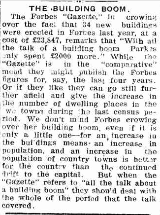 Census statistics help fuel the feud between Parkes and Forbes. Editor of Western Champion took exception to some comments by The Forbes Gazette. Source: THE BUILDING BOOM. (1922, January 5). Western Champion (Parkes, NSW : 1898 - 1934), p. 13. Retrieved October 29, 2016, from http://nla.gov.au/nla.news-article116878965