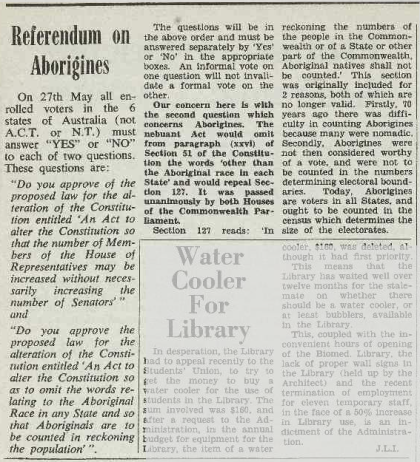 The 27th May 1967 was a day where the voting population of the Parkes Shire, along with the rest of Australia, would right one of the wrongs to the Wiradjuri people and all other indigenous nations. Source: Tharunka (Kensington) Tuesday 11 April 1967 page 4