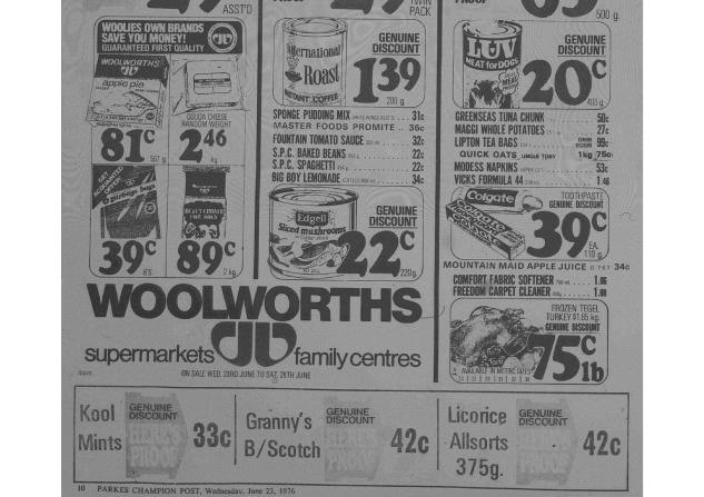 "Woolworths advertisement in local newspaper. Notice the stylised W logo which was used from 1976 until 1987 (when the ""Fresh Food People"" campaign was launched). According to the ABS website, the average weekly wage in June 1976 was $180.30 Source: Parkes Champion Post Wednesday June 23, 1976 page 10"