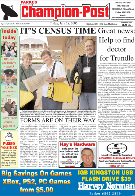 Front page of the local newspaper! The important data that ABS provides needs huge community involvement in the collection stage. Source: Parkes Champion Post Friday July 28, 2006 page 1