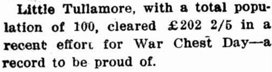 Little Tullamore big hearted! An excerpt of an article that highlights the enormous generosity of the Tullamore community after the First World War. Source: Western Champion Thursday March 6, 1919 page 11