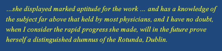 Dagmar's dedication and passion for her work did not go unnoticed. This quote about Dr Berne is a glowing character reference from the Senior Assessment Master at The Rotunda Hospital, Dublin. Source: Dictionary of Sydney website article by Dr Vanessa Witton (2014) http://dictionaryofsydney.org/entry/berne_dagmar#page=17&ref=notes