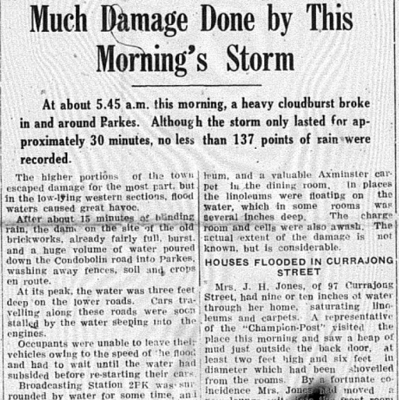 Excerpt from an article detailing the sudden and enormous amount of rainfall in Parkes. In about half an hour, Parkes received 137 points or 48mm of rain! Source: The Champion Post Monday February 26, 1945 page 1
