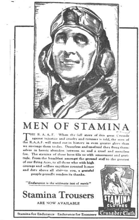 Using powerful images of Second World War, such as the R.A.A.F, could assist with convincing customers to part with their hard-earned cash. Stamina Trousers, made from Crusader Cloth, hoped to align its product with the positive imagery of the flying aces of the time. Source: The Champion Post Thursday January 4, 1945 page 3