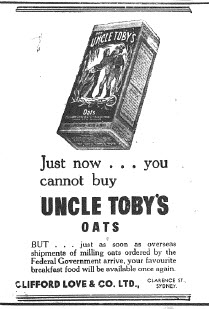 Another advertisement for Uncle Toby's Oats, although production and delivery is almost upon the consumer this time, thanks to Federal Government intervention. Source: The Champion Post Thursday February 15, 1945 page 3