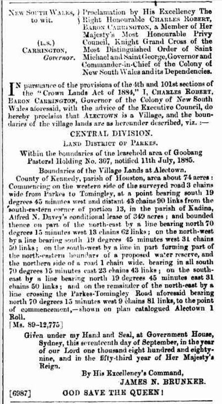 The proclamation of the village of Alectown, as detailed in New South Wales Government Gazette Wednesday 18 September 1889. Although no longer used regularly, the County of Kennedy and the parish of Houston are somewhat prophetic in linking Alectown to the landing on the moon from President Kennedy's NASA team at Houston! Source: Government Gazette Proclamations and Legislation (1889, September 18). New South Wales Government Gazette (Sydney, NSW : 1832 - 1900), p. 6564. Retrieved April 21, 2017, from http://nla.gov.au/nla.news-article222099343