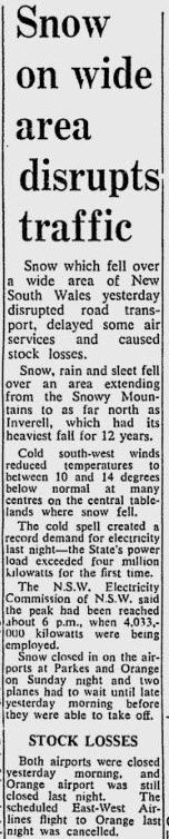 Parkes airport was closed and flights delayed due to snow. Source: Sydney Morning Herald Tuesday July 23, 1968 page 1