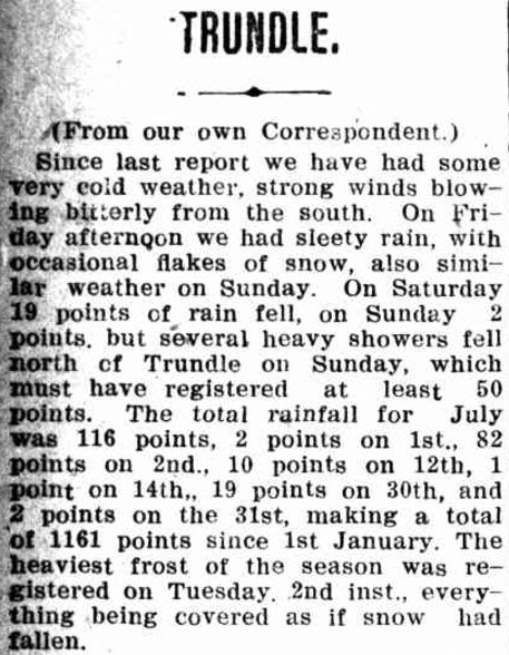 August 1921 saw snowflakes at Trundle, although more frost was recorded as well as heavy rain. Source: Western Champion Thursday 4 August 1921 page 16
