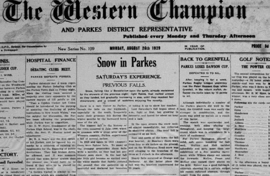 Front page of The Western Champion declares it - Snow in Parkes! Source: The Western Champion Monday August 26th 1929 page 1