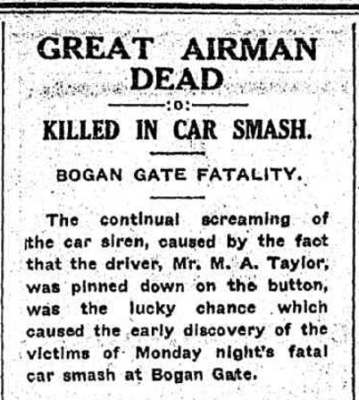 Newspaper reporting the tragic death of Captain Wilson whilst driving through Bogan Gate. To read the full article click here. Source: Western Champion Thursday 14 March, 1929 page 13