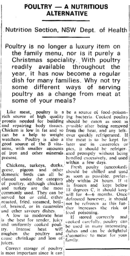 Chicken had yet to become a common family dinner meal as evidenced here in a local newspaper report. Still considered a luxury item, health authorities were encouraging people to experience the nutritional benefits of chicken more regularly in 1972. Source: Parkes Western People Thursday September 21, 1972 page 5