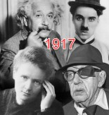 "Deemed ""the year that changed the world"" 1917 was an eventful year full of firsts. This image shows four influential people from 1917. Clockwise from top left: Albert Einstein, Charlie Chaplin, Marie Curie and John Ford. Source: Belfast Telegraph website"