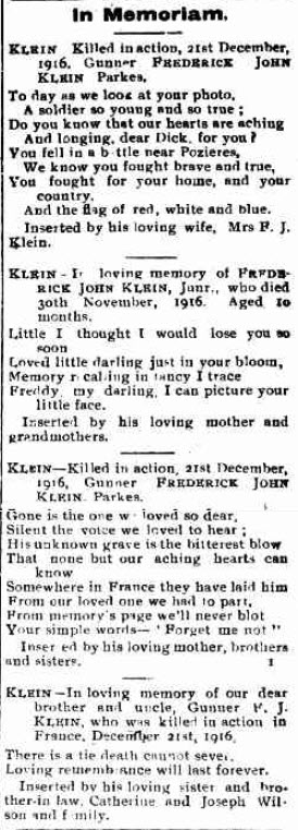 Towards the end of the fourth year of the Great War and still its impact on the Parkes Shire was being felt. Another Parkes casualty, Gunner Frederick John Klein was killed in action prompting his family to post this In Memoriam in the local newspaper. Source: Western Champion Thursday 20th December 1917 page 18