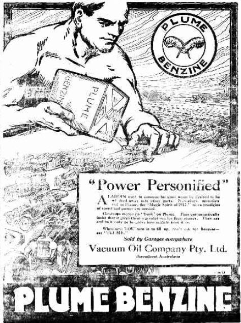 A new product for motorists (it was introduced the year earlier) was Plume Benzine - a motor spirit produced and sold by Vacuum Oil Company. Vacuum Oil Company eventually became part of Mobil, now known as ExxonMobil. Source: The Western Champion Thursday 13th December 1917 page 4