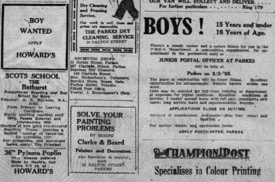 To highlight how different society was back in 1952, these ads would possibly be illegal today! Both Howard's Department Stores and the Post Office are advertising for workers but specifically asking for boys. Source: Parkes Champion Post January 10, 1952 page 5