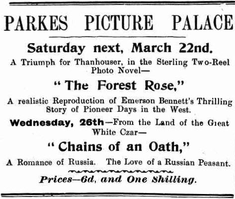 Another advertisement from a local cinema. Source: The Western Champion March 20, 1913 page 18
