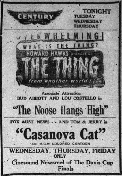 Prior to television, cinema played an important part in country life. Locals not only caught up with 'The Thing' but also Abbott and Costello, Tom and Jerry and all Davis Cup Finals action in the one place! Source: Parkes Champion Post January 21, 1952 page 3