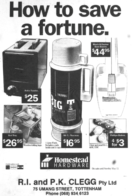 An advertisement for Home Hardware, situated at Tottenham. While the building still stands on 75 Umang Street, the store is closed. Source: Parkes Champion Post Friday, May 4, 1990 page 21