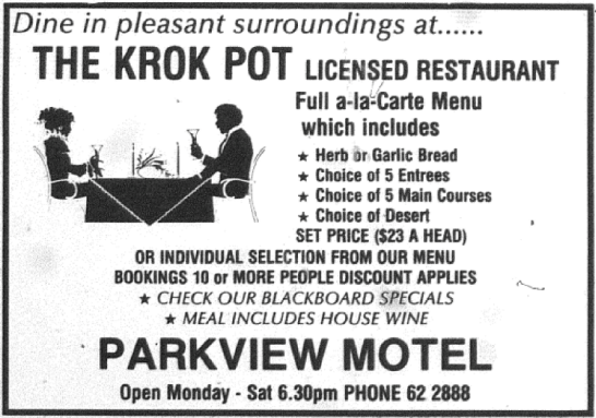 One of the dining options back in May 1990. The Krok Pot is sure to bring back pleasant memories for long-term residents. Source: Parkes Champion Post Friday May 11, 1990 page 10