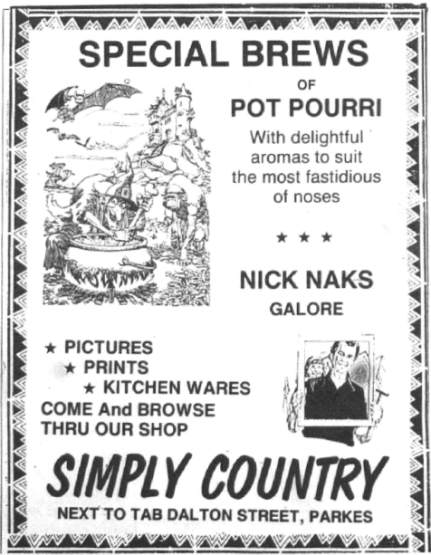 A new local business in May 1990. Simply Country was next to the TAB in Dalton Street, Parkes. Comprising nick naks [sic] and kitchenwares it was a welcome addition to the Parkes business district. Source: Parkes Champion Post Monday, May 7, 1990 page 5