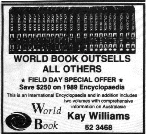 In the days before the internet and Google, information could be found within encyclopedias. This advertisement is for the then popular World Book Encyclopedias. There was quite a rivalry between encyclopedia companies with Encyclopaedia Britannica, Funk & Wagnall's among those competing with World Book for pride of place in family bookcases. Source: Parkes Champion Post Wednesday, May 30, 1990 page 14