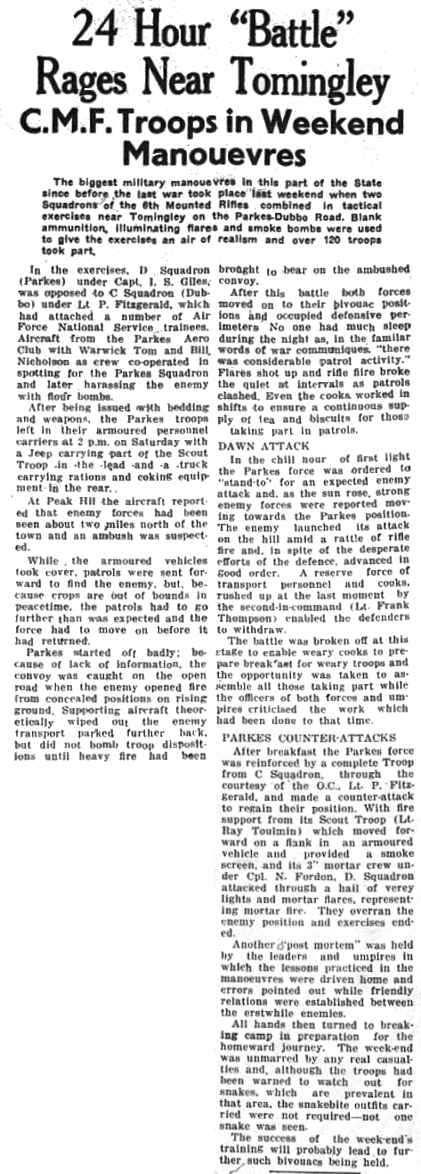 The biggest military manouevres in the region since before WW2 took place at Tomingley. Along with the large army arsenal were aircraft supplied by the Parkes Aero Club with two long-term residents assisting - Warwick Tom and Bill Nicholson. Source: Parkes Champion Post Thursday November 5, 1953 page 7