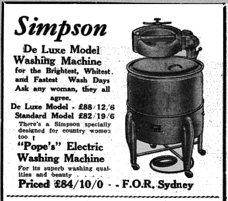 "This De Luxe Model washing machine, made by Simpson, was the latest in home appliances in November 1953. Modern readers may find it awkward when reading the line ""Ask any woman, they all agree,"" but in 1953 washing was seen as work undertaken by women. This washing machine was being advertised by local department stores, Burch's, who had locations in Parkes and Bogan Gate. Source: Parkes Champion Post Monday, November 2, 1953 page 1"