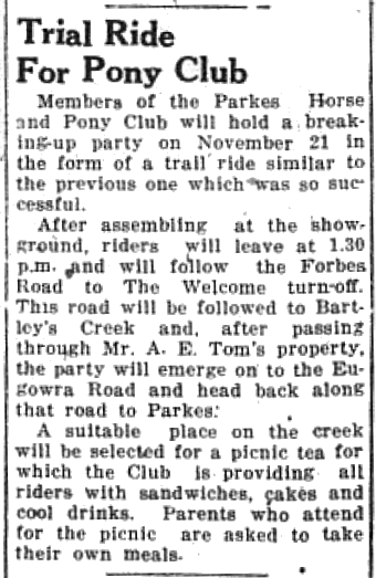 A fantastic event organised for members of the Parkes Horse and Pony Club. Another mention of a Tom family member, the ride passing through the property of Mr A.E. Tom Source: Parkes Champion Post Monday, November 9, 1953 page 2