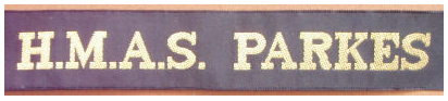 Photograph of the RAN Tally Band worn by those aboard HMAS Parkes. Source: Australian Militaria Sales website