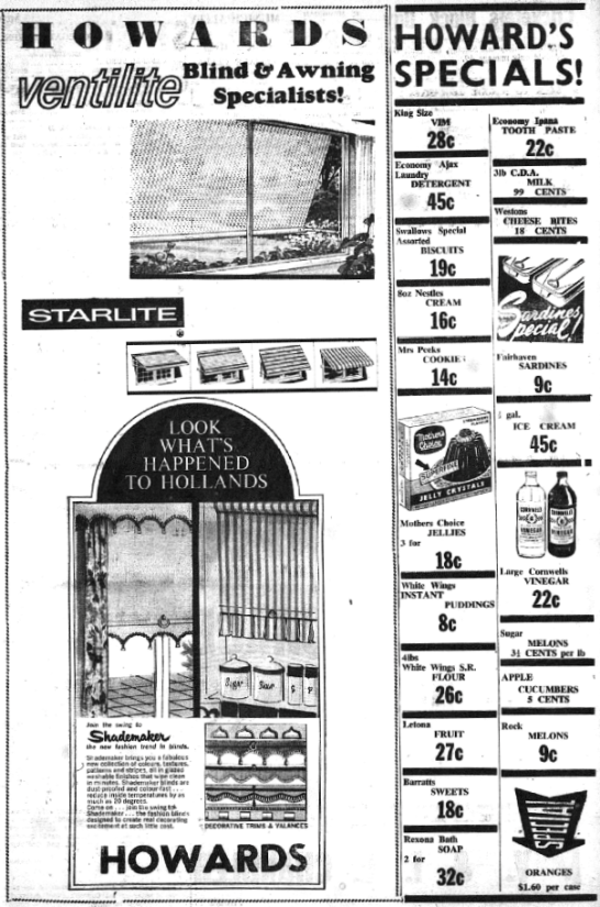 This whole page newspaper advertisement for Howards store in Peak Hill highlights the diverse range of products available. As well as groceries, customers could also purchase blinds and awnings. Source: Peak Hill & District Times Thursday, February 16, 1967 p.3