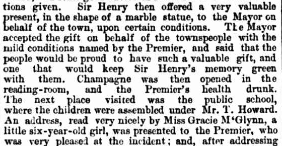 An extract from a newspaper report on Sir Henry Parkes' second visit to Parkes. Thomas Howard was teacher at Parkes Public School and he assembled the children during the Premier's visit. This visit included Sir Henry Parkes presenting to the town the marble statue. Source: The Sydney Mail and New South Wales Advertiser Saturday July 30, 1887 p.260 To read the article in its entirety click here