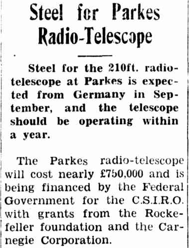 With the tower complete, steel from Germany was required to finish the installation of The Dish. To read the full article click here which will take you to the Trove website http://nla.gov.au/nla.news-article103980860. Source: Western Herald (Bourke) Friday July 8th, 1960, page 12