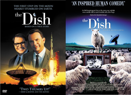 Movie posters promoting the 2000 Working Dog production, The Dish. Left is the Australian poster, while on the right is the one used to promote the film in the United States. Sources: Amazon website and IMdB website